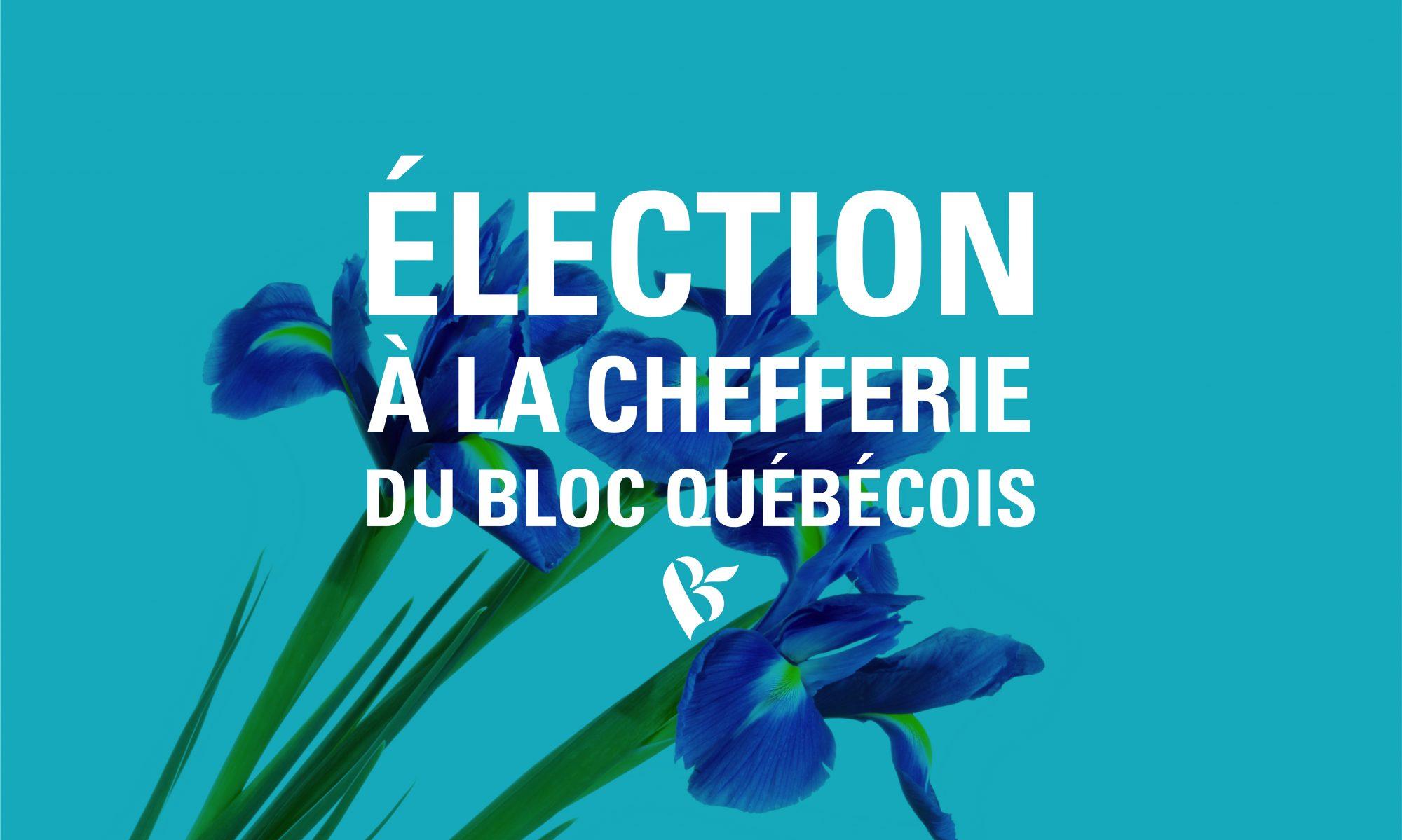 Course à la chefferie | Bloc Québécois